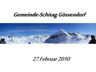 Gemeinde-Schitag  Gössendorf