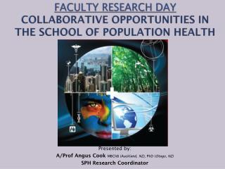 Faculty Research  Day collaborative opportunities in  the school of population health