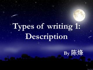 Types of writing 1:  Description
