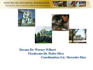 Decano Dr. Werner Wilbert