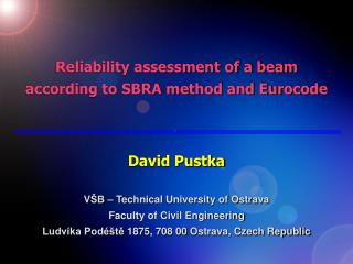 Reliability assessment of a beam according to SBRA method and Eurocode