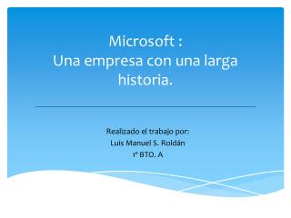 Microsoft : Una empresa con una larga historia.