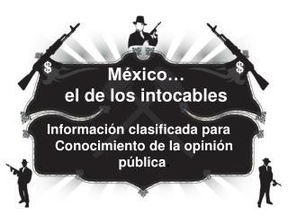 México… el de los intocables