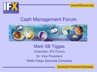 Cash Management Forum