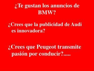 ¿Te gustan los anuncios de BMW?