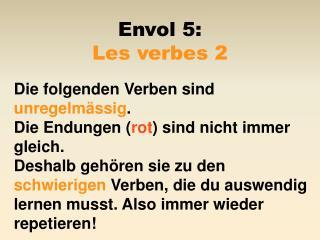 Envol 5:  Les verbes 2