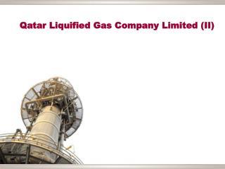 Qatar Liquified Gas Company Limited (II)