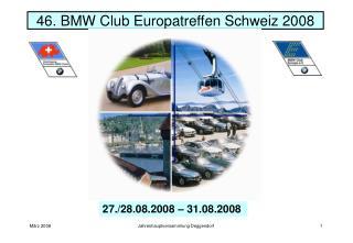 46. BMW Club Europatreffen Schweiz 2008