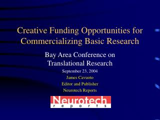 Creative Funding Opportunities for Commercializing Basic Research