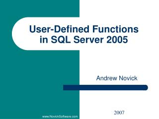User-Defined Functions in SQL Server 2005