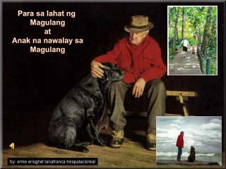 Para  sa lahat ng Magulang at Anak na nawalay sa Magulang