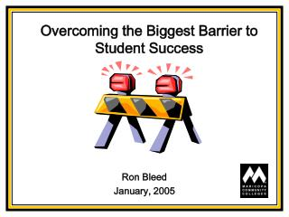 Overcoming the Biggest Barrier to Student Success