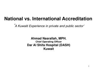 National vs. International Accreditation ' A Kuwaiti Experience in private and public sector'