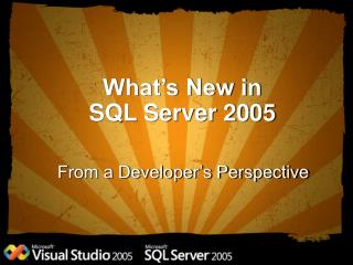 What's New in  SQL Server 2005