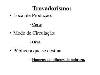 Trovadorismo:
