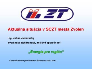 """""""Energie pre región"""" Coneco-Racioenergia-Climatherm Bratislava 21-25.3.2007"""