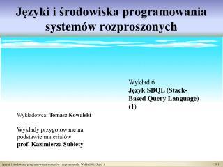 Języki i środowiska programowania systemów rozproszonych