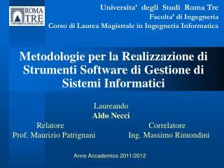 Metodologie per la Realizzazione di Strumenti Software di Gestione di Sistemi Informatici