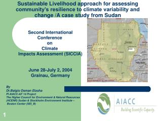 Sustainable Livelihood approach for assessing community s resilience to climate variability and change