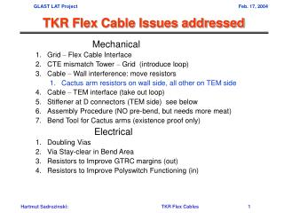 TKR Flex Cable Issues addressed