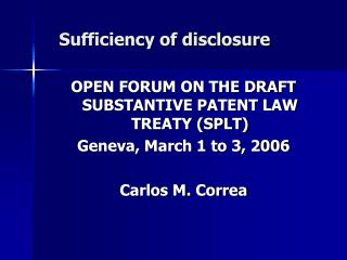 Sufficiency of disclosure