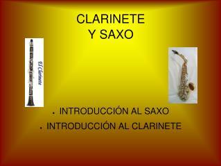 CLARINETE Y SAXO
