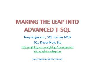 Making the Leap into Advanced T-SQL