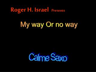 Calme Saxo