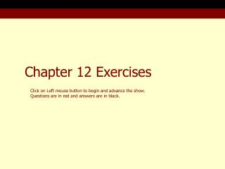 Chapter 12 Exercises