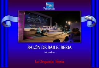 SALÓN DE BAILE IBERIA interpretado por
