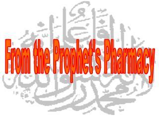 From the Prophet's Pharmacy