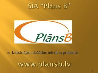 "SIA ""Plāns B"""