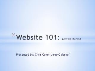 Website 101:  Getting Started