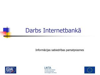 Darbs Internetbankā