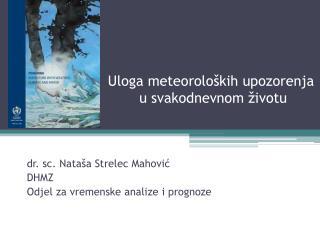 Uloga meteoroloških upozorenja  u svakodnevnom životu