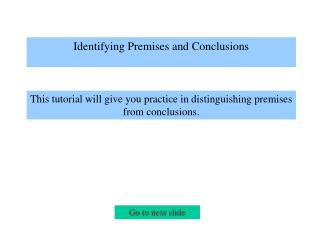 Identifying Premises and Conclusions