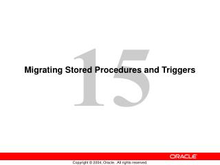 Migrating Stored Procedures and Triggers