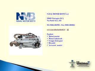 NAVAL MOTOR BOTTI S.r.l. 55049 Viareggio (LU) Via Paolo Savi, 351