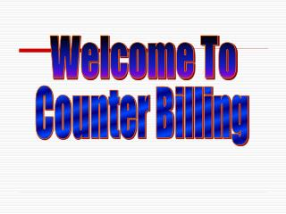 Counter Billing