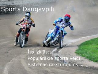 Sports Daugavpil?