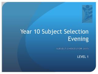 Year 10 Subject Selection Evening