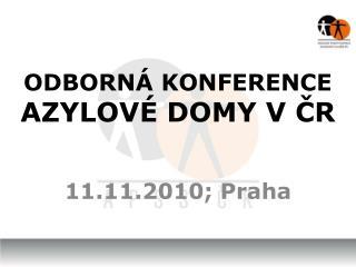 ODBORNÁ KONFERENCE AZYLOVÉ DOMY V ČR