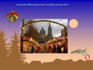 Aachener Weihnachtsmarkt mit Blick auf den Dom