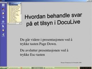 Hvordan behandle svar på et tilsyn i DocuLive
