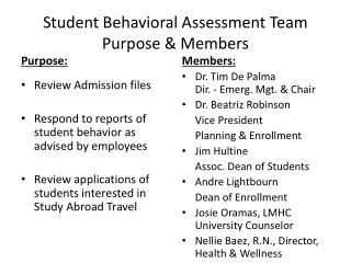 Student Behavioral Assessment Team Purpose & Members