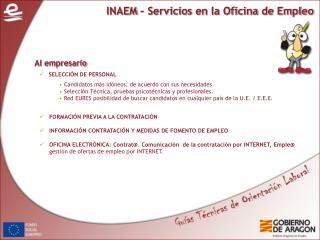 INAEM – Servicios en la Oficina de Empleo