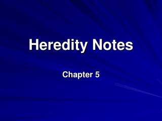 Heredity Notes