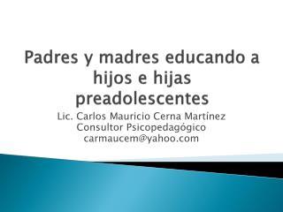 Padres y madres educando a hijos e hijas preadolescentes