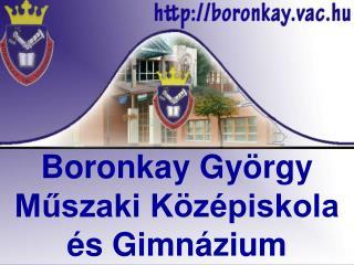 Boronkay György  Műszaki Középiskola  és Gimnázium