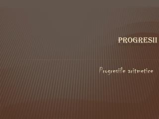 Progresii